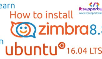 How to Install Open Source Zimbra 8.8 Mail Server (ZCS 8.8.12) on Ubuntu 16.04 LTS