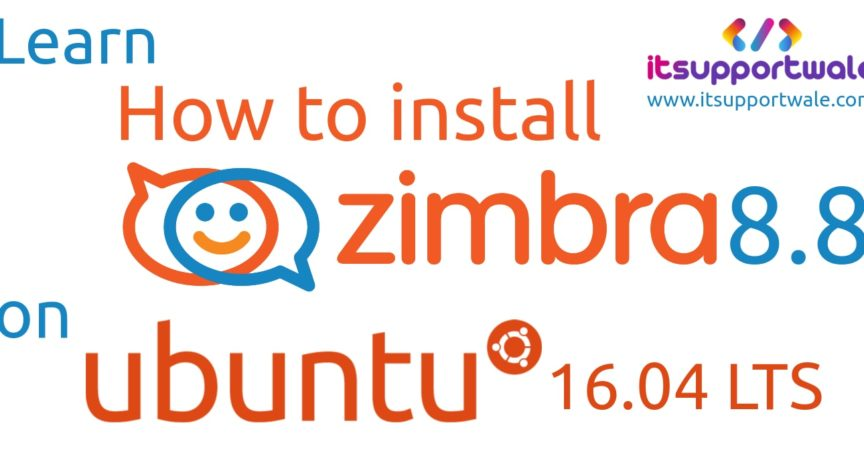 How to Install Open Source Zimbra 8 8 Mail Server (ZCS 8 8