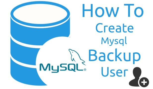 Creating a backup user with read-only permission for MySQL